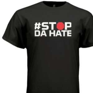 Stop Da hate black shirt